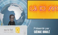 SA KI FET ! : Le Petit Journal de #BOBI présenté par Sierge Brulé #EP01
