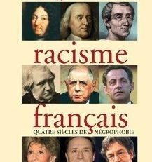 DU #RACISME FRANCAIS, QUATRE SIECLES DE #NEGROPHOBIE
