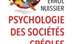 Vient de paraître : Psychologie des sociétés créoles