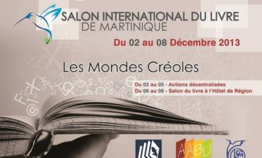 Salon International du Livre de #Martinique : Les Mondes Créoles