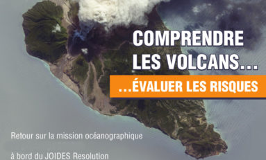 """""""Des forages aux Antilles pour mieux comprendre les volcans """""""