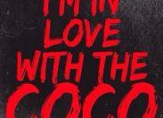 """""""I'm in love with the coco"""" indigeste bouillon de culture ou simple et banal reflet d'une société décadente ?"""