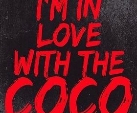 """I'm in love with the coco"" indigeste bouillon de culture ou simple et banal reflet d'une société décadente ?"
