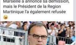 Bielsa l'entraîneur de l'OM démissionne...Serge Letchimy refuse