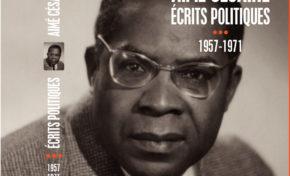Écrits Politiques d'Aimé CÉSAIRE (1935-1956  et 1957-1971)