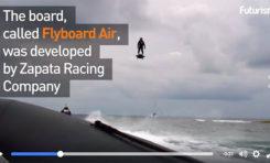 Wow ! il vole en flyboard (vidéo)