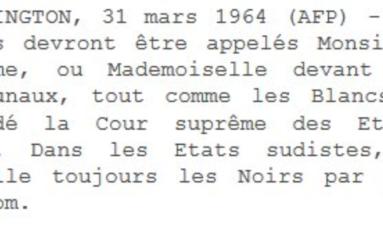 Cette dépêche AFP date du 31 mars 1964...