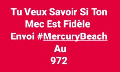 La phrase du jour 27/07/18 - Martinique - Mercury beach -