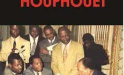 « Mes années Houphouët » le nouveau livre de Serge Bilé