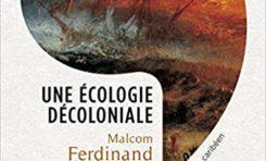 Il faut décoloniser l'écologie ! (vidéo)