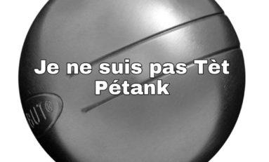 Je suis Tèt Pétank...Je suis Stanislas Cazelles...