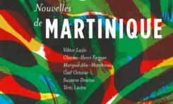 « Nouvelles de Martinique », une lecture